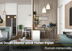 Inspirasi Desain Interior untuk Hunian Impian