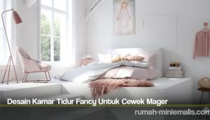 Desain Kamar Tidur Fancy Untuk Cewek Mager