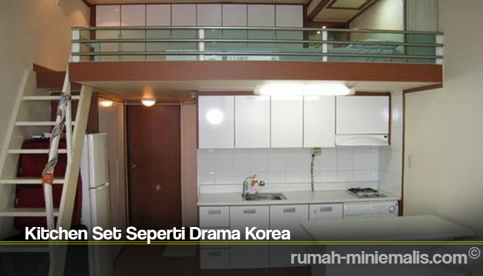 Kitchen Set Seperti Drama Korea
