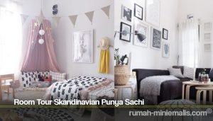 Room Tour Skandinavian Punya Sachi