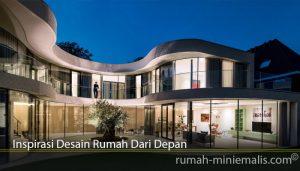 Inspirasi Desain Rumah Dari Depan