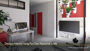 Design Interior Yang Pas Dan Nasional Is Me