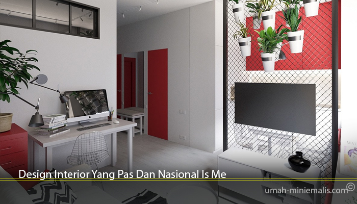 Design Interior Yang Pas Dan Nasional Is Me