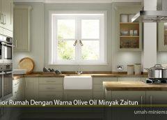 Interior Rumah Dengan Warna Olive Oil Minyak Zaitun