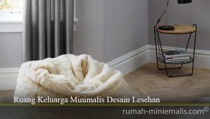 Ruang Keluarga Minimalis Desain Lesehan