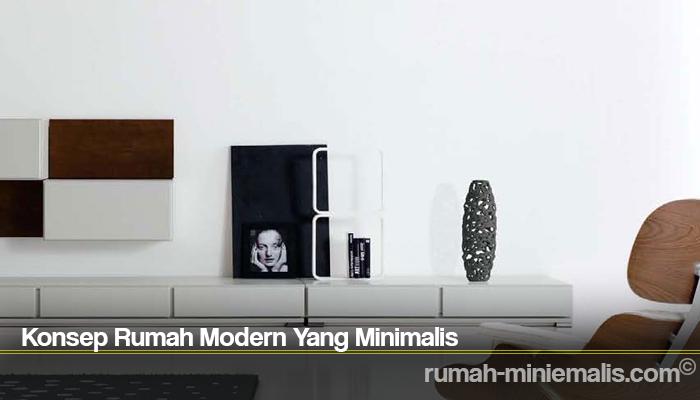 Konsep Rumah Modern Yang Minimalis