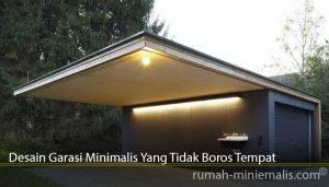 Desain Garasi Minimalis Yang Tidak Boros Tempat